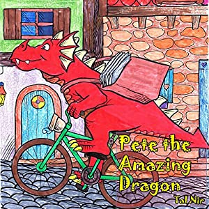 Pete the Amazing Dragon Audiobook