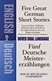 Five Great German Short Stories: A Dual-Language Book (Dual-Language Books)