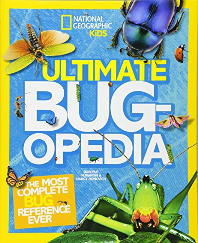 Ultimate Bugopedia: The Most Complete Bug Reference Ever (National Geographic (Insects Kids)