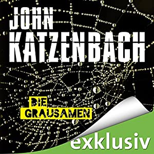 John Katzenbach - Die Grausamen