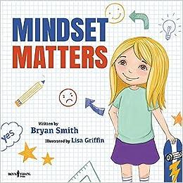 Mindset Matters (Without Limits) Bryan Smith
