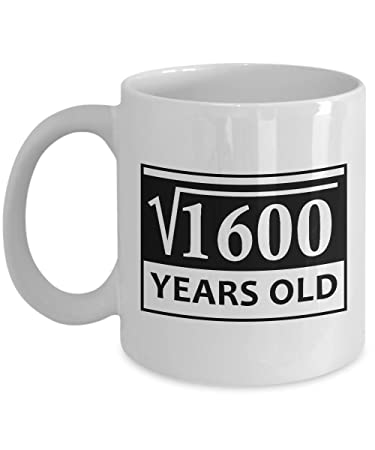 40th birthday gifts for women mugs 11 oz square root of 1600 40 year