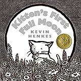 Kitten's First Full Moon by Kevin Henkes (2004-03-02)