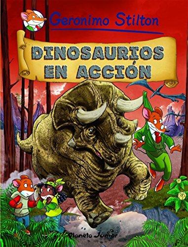 Dinosaurios en acción: Cómic Geronimo Stilton 7 (Comic Geronimo Stilton nº 1) (