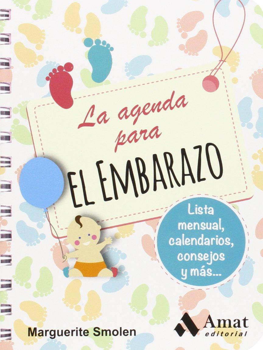 La Agenda Para El Embarazo: Amazon.es: Marguerite Smolen, Isabel Asis Asis: Libros
