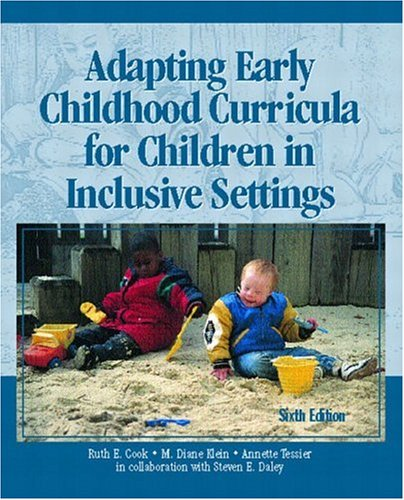 Adapting Early Childhood Curricula for Children in Inclusive Settings (6th Edition)