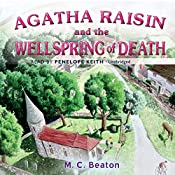 Agatha Raisin and the Wellspring of Death: Agatha Raisin Mysteries, Book 7 | M. C. Beaton