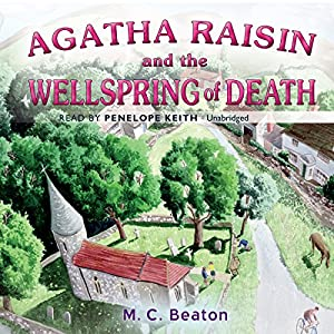 Agatha Raisin and the Wellspring of Death Audiobook