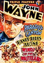 John Wayne Triple Feature: Paradise Canyon/Randy Rides Alone/Winds Ofthe Wasteland