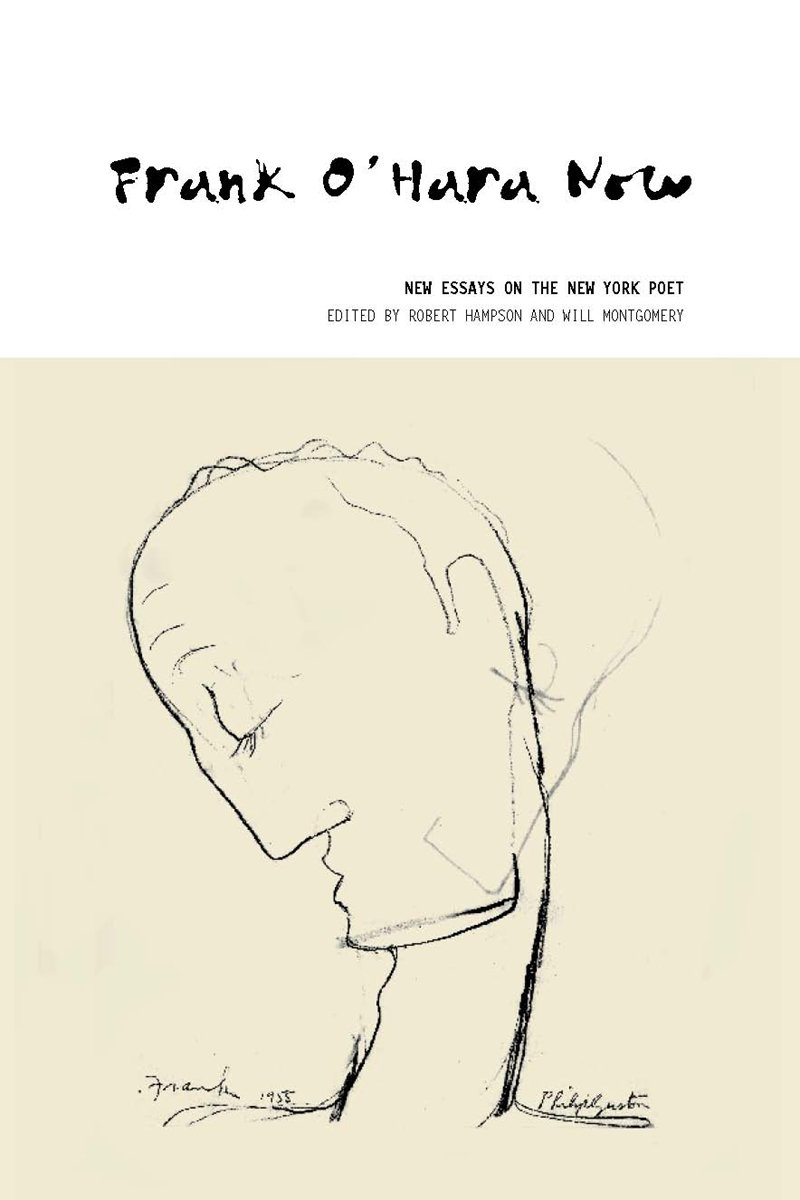 Download Frank O'Hara Now: New Essays on the New York Poet PDF