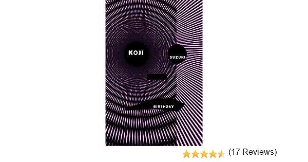 Birthday: Amazon.es: Suzuki, Koji, Walley, Glynne: Libros en idiomas extranjeros