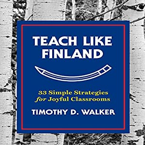 Teach Like Finland Audiobook