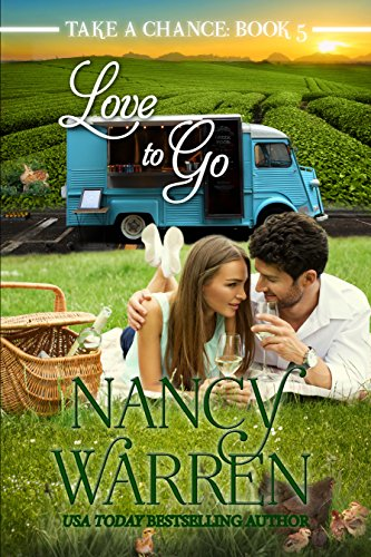 Love to Go (Take a Chance Book 5) by [Warren, Nancy]