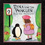 Tina and the Penguin, Heather Dyer, 1550749471