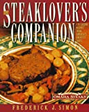 Steaklover's Companion, Frederick J. Simon and John Harrisson, 0060187816