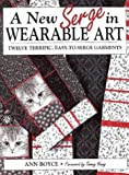 A New Serge in Wearable Art, Ann Boyce, 0801983967