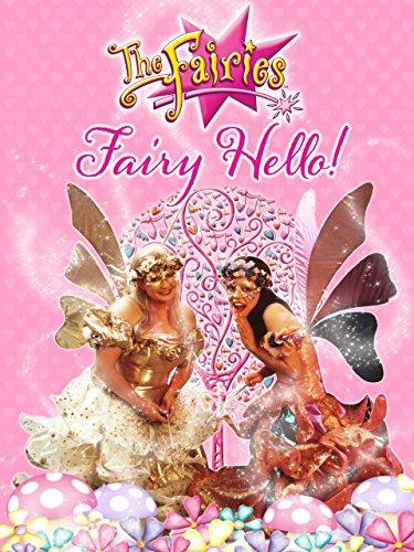 The Fairies - Fairy Hello! -
