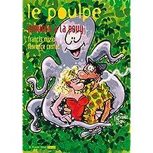 Pieuvre à la pouy: Poulpe (Le), v. 14