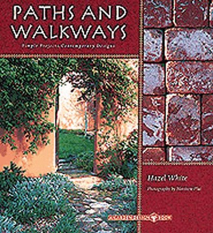 Cheap  Paths and Walkways: Simple Projects, Contemporary Designs (Garden Design Book)