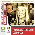 Enough Rope with Andrew Denton: Pamela Stephenson Connolly | Andrew Denton