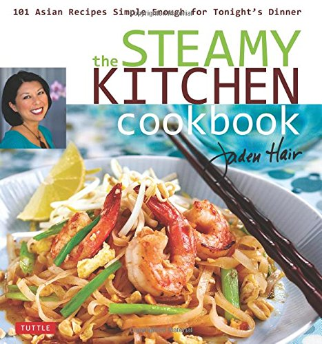 The Steamy Kitchen Cookbook: 101 Asian Recipes Simple Enough for Tonight's Dinner (Japanese Hot Pot Book compare prices)