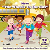 "More ""The Wheels on the Bus"": More Favorite Preschool Songs"
