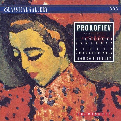 Prokofiev: Classical Symphony in D Major, Violin Concerto No. 2, Romeo and Juliet Suite No. 2