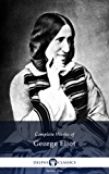 Delphi Complete Works of George Eliot (Illustrated) (English Edition)