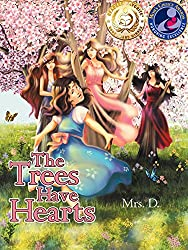 The Trees Have Hearts
