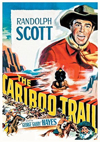 The Cariboo Trail (Fully Restored Special Edition)