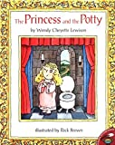 The Princess and the Potty, Wendy Cheyette Lewison, 0689822537