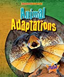 img - for Animal Adaptations (Engineered by Nature) book / textbook / text book