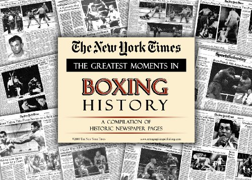 Greatest Boxing Moments - New York Times Greatest Moments in Boxing History