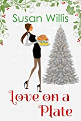 Love on a Plate Kindle Edition