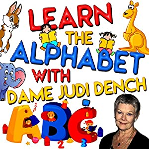 Learn the Alphabet with Dame Judi Dench Audiobook