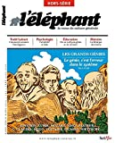 L'éléphant - Hors-série - Les génies
