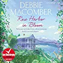 Rose Harbor in Bloom Audiobook by Debbie Macomber Narrated by Lorelei King