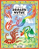 img - for The Book of Dragon Myths Pop-Up Board Games book / textbook / text book