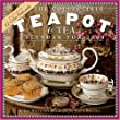 The Collectible Teapot & Tea Calendar 2009