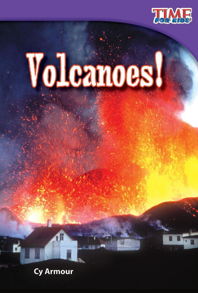 Volcanoes! (library bound) (TIME FOR KIDS® Nonfiction Readers) ebook