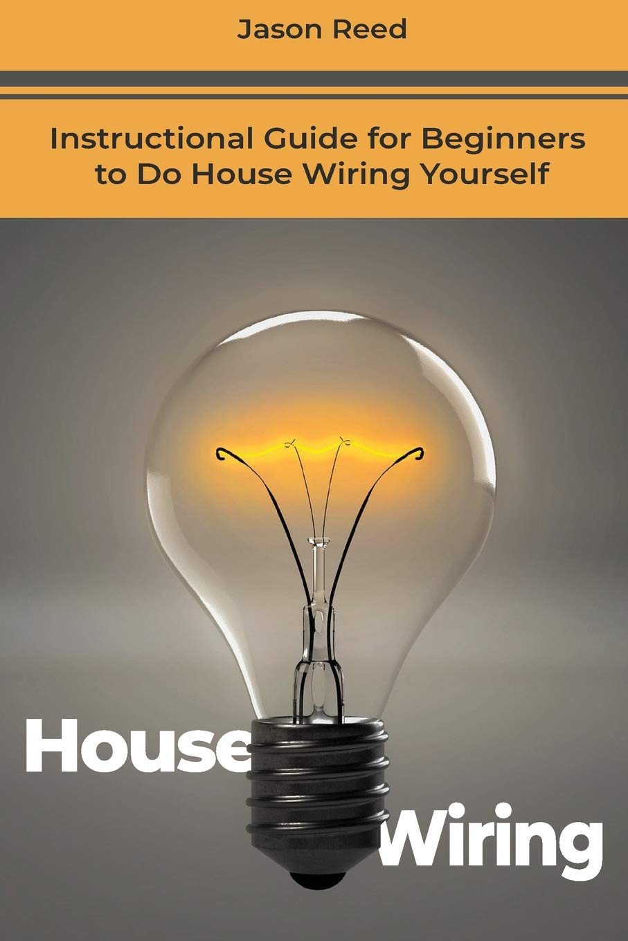 Phenomenal House Wiring Instructional Guide For Beginners To Do House Wiring Wiring Cloud Cosmuggs Outletorg