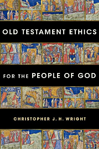 Old Testament Ethics for the People of God / Paperback