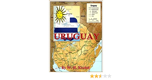 Uruguay - Kindle edition by W. H. Koebel. Children Kindle eBooks @ Amazon.com.