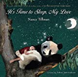 img - for It's Time to Sleep, My Love   [ITS TIME TO SLEEP MY LOV-BOARD] [Board Books] book / textbook / text book