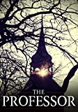The Professor: A Gripping, edge-of-your-seat Mystery- Book 0