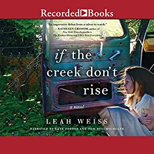 If the Creek Don't Rise Audiobook