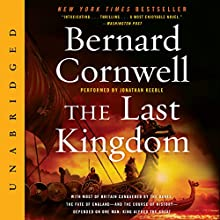 The Last Kingdom Audiobook by Bernard Cornwell Narrated by Jonathan Keeble