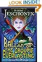 Ballad of the Groupie Everlasting