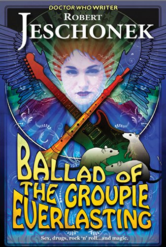 - Ballad of the Groupie Everlasting: A Fantasy Tale