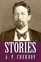 Stories of Anton Chekhov (Illustrated) Kindle Edition